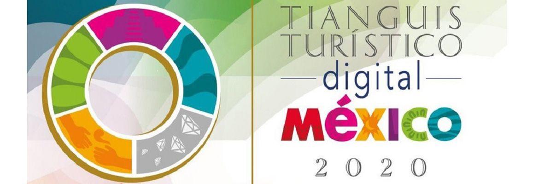 TTS Viajes participo en la primer edición digital del Tianguis Turístico México.